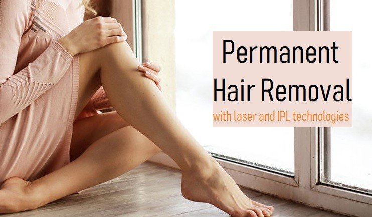 Permanent IPL & laser hair removal