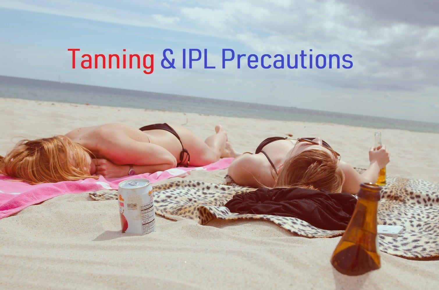 Tanning & IPL