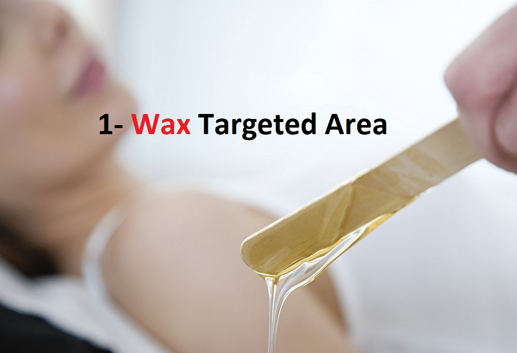 Wax The Targeted Area