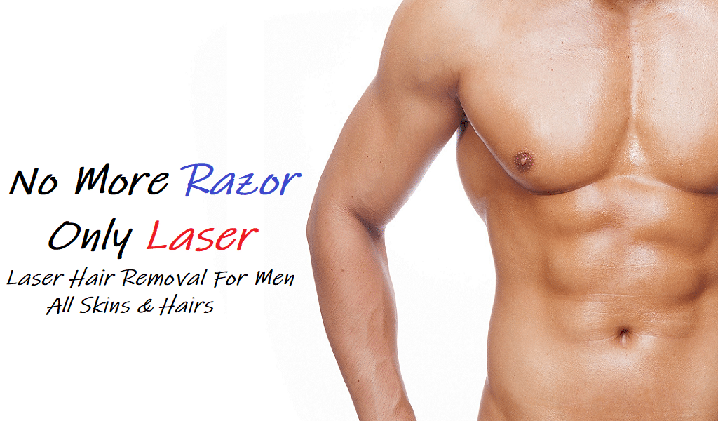 Laser Hair Removal For Men... No Razor Anymore